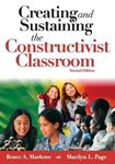 Picture of Creating and sustaining the constructivist classroom