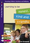 Picture of Learning to be honest kind & friendly