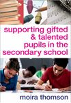 Picture of Supporting Gifted and Talented Pupils in the Secondary School