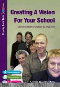 Picture of Creating a Vision for Your School: Moving from Purpose to Practice