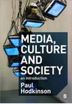 Picture of Media, Culture and Society an Introduction