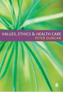Picture of Values, Ethics and Health Care