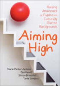 Picture of Aiming High:  Raising Attainment of Pupils from Culturally-Diverse Backgrounds