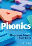 Picture of Phonics: Practice, Research and Policy