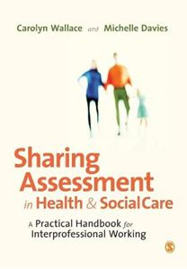 Picture of Sharing Assessment in Health and Social Care: A Practical Handbook for Interprofessional Working