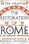 Picture of Restoration of Rome: Barbarian Popes & Imperial Pretenders