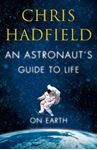 Picture of Astronaut's Guide to Life on Earth