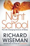 Picture of Night School: The Life-Changing Science of Sleep