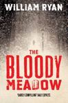 Picture of Bloody Meadow: Korolev Mysteries Book 2