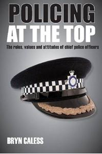 Picture of Policing at the Top: The Roles, Values and Attitudes of Chief Police Officers