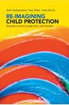 Picture of Re-imagining child protection: Towards humane social work with families