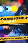 Picture of Leading Policing in Europe: An Empirical Study of Strategic Police Leadership