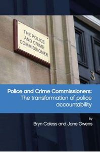 Picture of Police and Crime Commissioners: The Transformation of Police Accountability