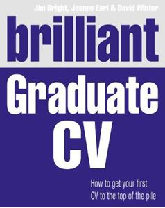Picture of Brilliant Graduate CV: How to Get Your First CV to the Top of the Pile