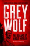 Picture of Grey Wolf: The Escape of Adolf Hitler
