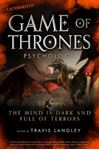 Picture of Game of Thrones Psychology: The Mind is Dark and Full of Terrors