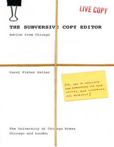 Picture of Subversive Copy Editor: Advice from Chicago