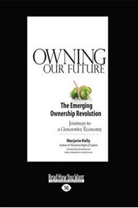 Picture of Owning Our Future: The Emerging Ownership Revolution