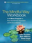Picture of Mindful Way Workbook: An 8-Week Program to Free Yourself from Depression and Emotional Distress