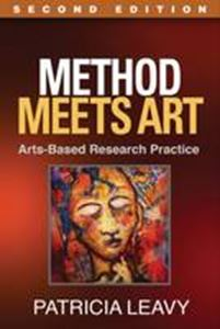 Picture of Method Meets Art:  Arts-Based Research Practice