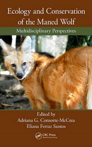 Picture of Ecology and Conservation of the Maned Wolf: Multidisciplinary Perspectives