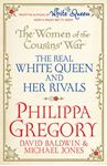 Picture of Women of the Cousins' War: The Real White Queen and Her Rivals