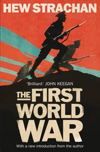 Picture of First World War: A New History