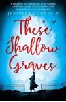 Picture of These Shallow Graves