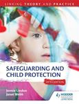 Picture of Safeguarding and Child Protection: Linking Theory and Practice 5ed