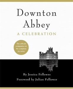 Picture of Downton Abbey - A Celebration