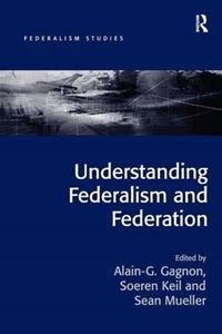 Picture of Understanding Federalism and Federation