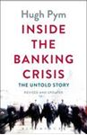 Picture of Inside the Banking Crisis: The Untold Story