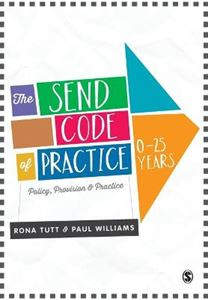 Picture of Send Code of Practice 0-25 Years: Policy, Provision, Practice