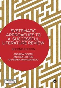 Picture of Systematic Approaches to a Successful Literature Review