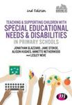 Picture of Teaching and Supporting Children with Special Educational Needs and Disabilities in Primary Schools 2ed