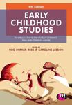 Picture of Early Childhood Studies: An Introduction to the Study of Children's Lives and Children's Worlds 4ed