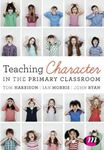 Picture of Teaching Character in the Primary Classroom