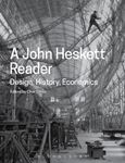 Picture of John Heskett Reader: Design, History, Economics