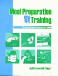 Picture of Meal Preparation & Training: The Health Care Professional's Guide