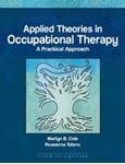 Picture of Applied Theories in Occupational Therapy: A Practical Approach