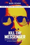 Picture of Kill the Messenger (Movie Tie-in Edition): How the Cia's Crack-Cocaine Controversy Destroyed Journalist Gary Webb
