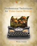 Picture of Professional Techniques for Video Game Writing