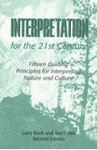 Picture of Interpretation for the 21st Century: Fifteen Guiding Principles for Interpreting Nature and Culture