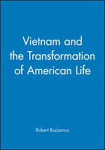 Picture of Vietnam and the Transformation of American Life