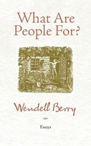 Picture of What are People for?: Essays 2ed