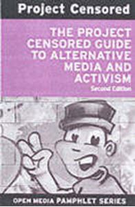 Picture of Project censored guide to independent media and activism