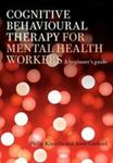 Picture of Cognitive Behavioural Therapy for Mental Health Workers