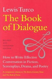 Picture of Book of Dialogue: How to Write Effective Conversation in Fiction, Screenplays, Drama, and Poetry