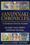 Picture of Anunnaki Chronicles: A Zecharia Sitchin Reader