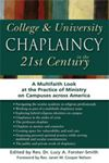 Picture of College & University Chaplaincy in the 21st Century : A Multifaith Look at the Practice of Ministry on Campuses Across America